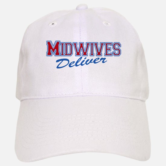 Midwives Deliver, Midwife Baseball Baseball Cap