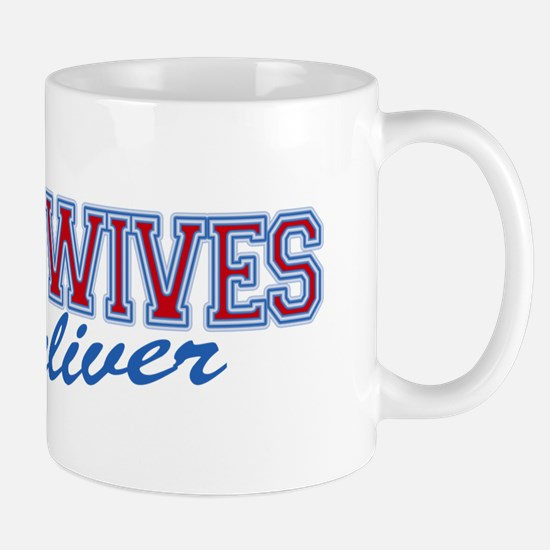 Midwives Deliver, Midwife Mug
