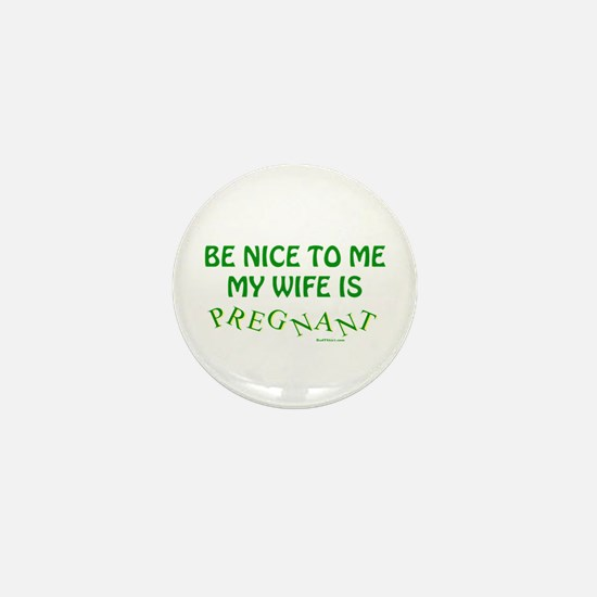 Be Nice To Me Dad Mini Button