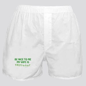Be Nice To Me Dad Boxer Shorts