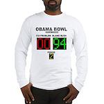 Obama Bowl Long Sleeve T-Shirt