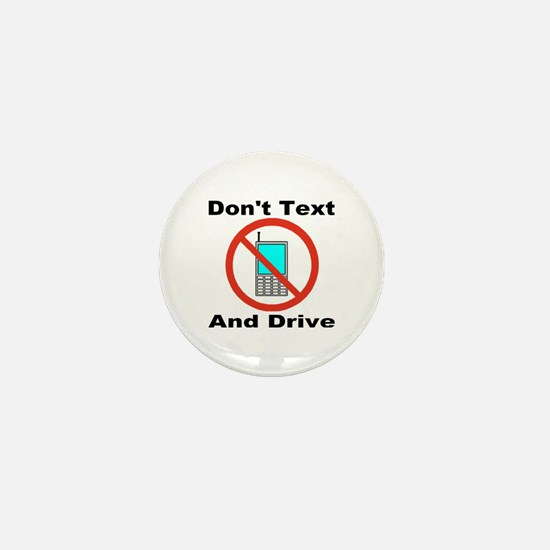 Don't Text And Drive Mini Button