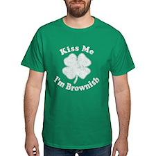 Kiss Me I'm Brownish Dark T-Shirt