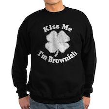 Kiss Me I'm Brownish Sweatshirt (dark)