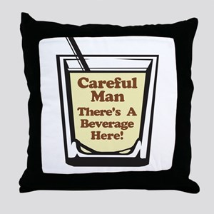 Careful Beverage Here Dude Throw Pillow
