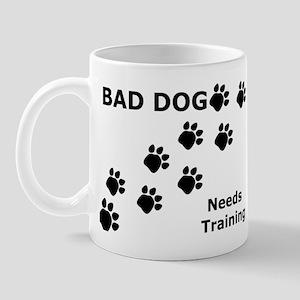 Bad Dog Paws Needs Training Mug