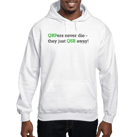 """HamTees.com """"QRPers Never Die..."""" Hooded Sweatshir"""