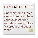 Hazelnut Friendship Tile Coaster