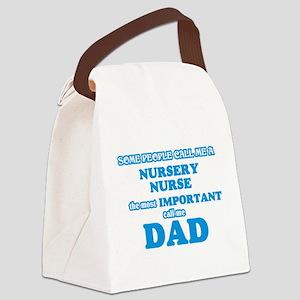 Some call me a Nursery Nurse, the Canvas Lunch Bag
