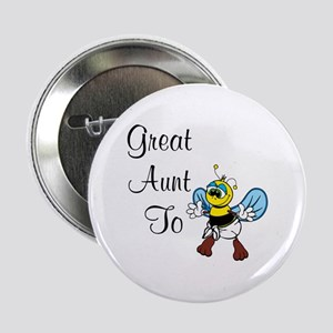 "Great Aunt To Bee 2.25"" Button"
