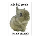 Only Bad People Test on Animals Postcards (Package