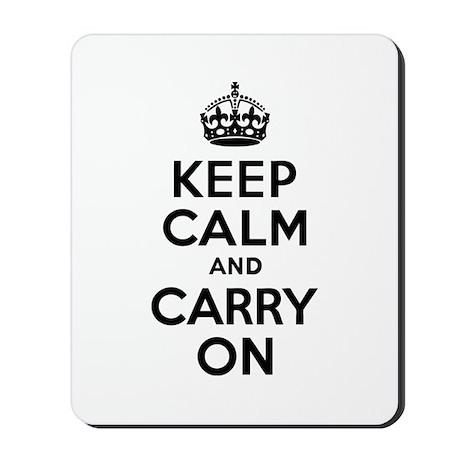 Keep Calm & Carry On Mousepad
