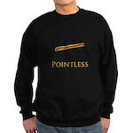 Pointless funny Sweatshirt (dark)