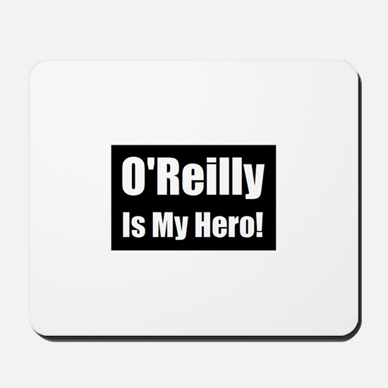 O Reilly is my hero Mousepad