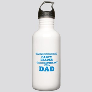 Some call me a Party L Stainless Water Bottle 1.0L