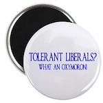 Tolerant Liberals? HA! Magnet