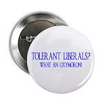 Tolerant Liberals? HA! 2.25