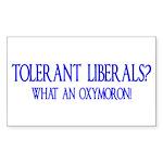 Tolerant Liberals? HA! Rectangle Sticker