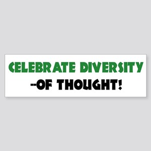 Celebrate Diversity Of THOUGHT Bumper Sticker