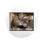 """Not Food- Cows 3.5"""" Button (100 pack)"""