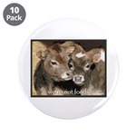"""Not Food- Cows 3.5"""" Button (10 pack)"""
