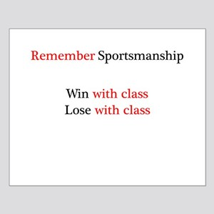 Sportsmanship (Text on front only) Small Poster