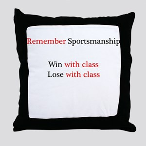 Sportsmanship (Text on front only) Throw Pillow