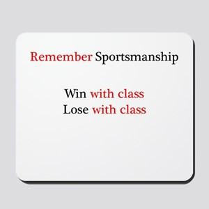 Sportsmanship (Text on front only) Mousepad