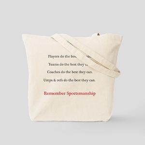 Sportsmanship (Text on front & back) Tote Bag