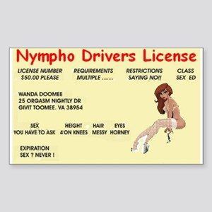 nympho drivers license Sticker (Rectangle 10 pk)