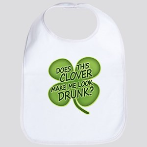 Does This Clover Make Me Look Drunk? Bib