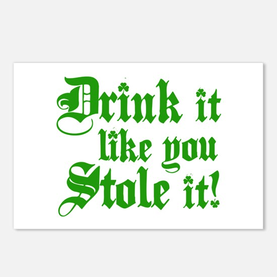 Drink it like you stole it! Postcards (Package of