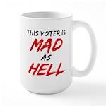 MAD AS HELL b Large Mug