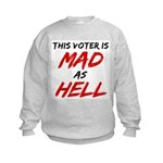 MAD AS HELL b Kids Sweatshirt