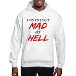 MAD AS HELL b Hooded Sweatshirt