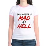 MAD AS HELL b Jr. Ringer T-Shirt
