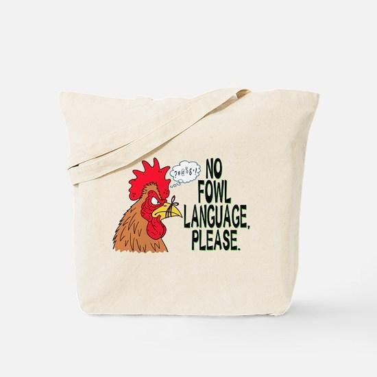 No Fowl Language Tote Bag