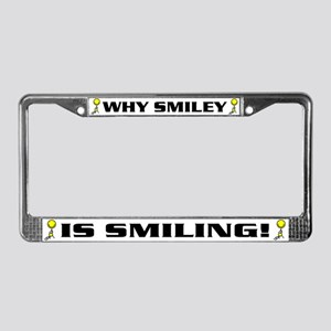 Why Smiley is Smiling License Plate Frame