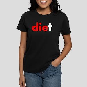 die diet Women's Dark T-Shirt