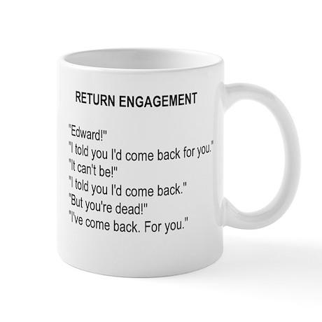 Return Engagement Mug