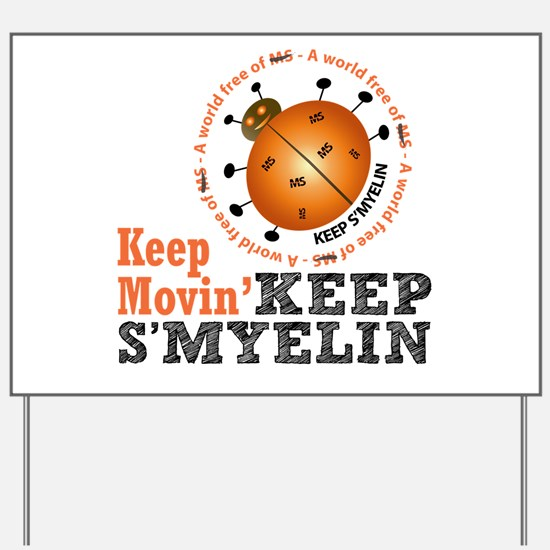 MS/Multiple Sclerosis Yard Sign