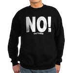 NO! Sweatshirt (dark)
