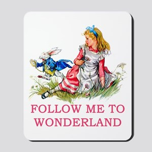 ALICE - Follow Me To Wonderland Mousepad