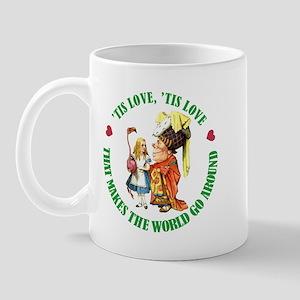 LOVE MAKES THE WORLD GO AROUND Mug