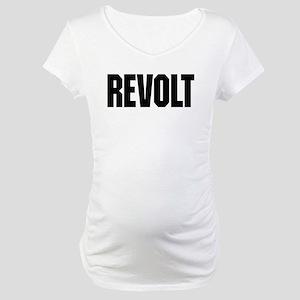 Revolt Maternity T-Shirt