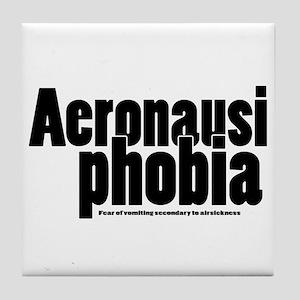 Aeronausiphobia Tile Coaster
