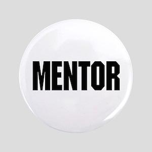 """Mentor 3.5"""" Button"""