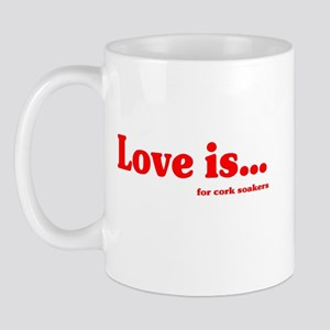 Love Is.. For Corksoakers Mug