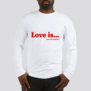 Love Is.. For Corksoakers Long Sleeve T-Shirt