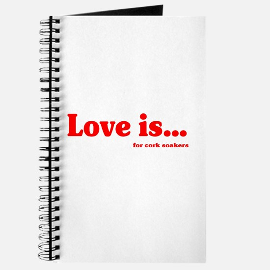 Love Is.. For Corksoakers Journal